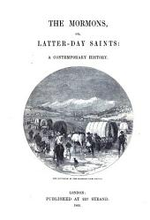The Mormons: Or Latter-day Saints