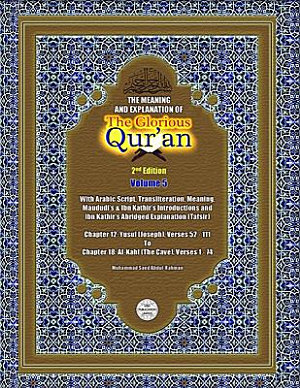 The Meaning and Explanation of the Glorious Qur an  Vol 5  PDF