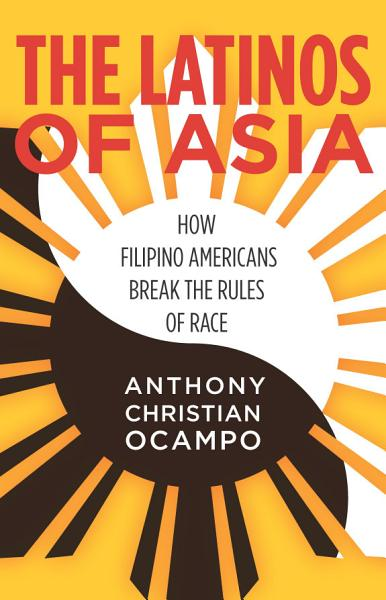 Download The Latinos of Asia Book