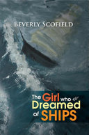 The Girl Who Dreamed of Ships