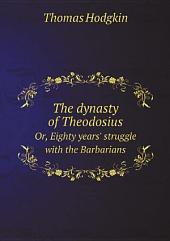 The dynasty of Theodosius