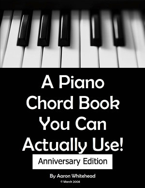 A Piano Chord Book You Can Actually Use  Anniversary Edition