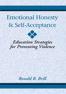 Emotional Honesty   Self Acceptance