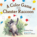 A Color Game For Chester Raccoon Book PDF