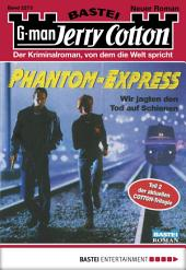 Jerry Cotton - Folge 2273: Phantom-Express