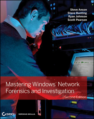 Mastering Windows Network Forensics and Investigation PDF
