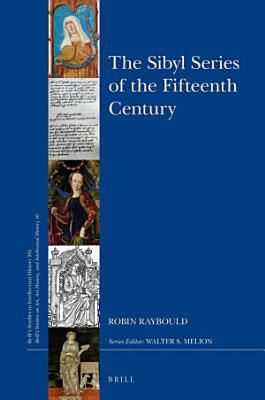 The Sibyl Series of the Fifteenth Century PDF