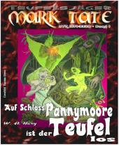 TEUFELSJÄGER 001: Auf Schloss Pannymoore ist der Teufel los 1