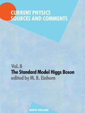 The Standard Model Higgs Boson: Selections and Comments