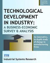 Technological Development in Industry: A Business-Economic Survey and Analysis