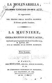 La molinarella: dramma giocoso in due atti, da reappresentarsi nel teatro della Socièta olimpica il giorno quindici fruttifero. La meunière; opéra bouffon en deux actes ...