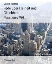 Rede über Freiheit und Gleichheit: Neujahrstag 1793