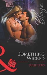Something Wicked (Mills & Boon Blaze)