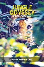 Jungle Odyssey (A Soldiers Memoirs)