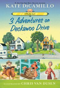 3 Adventures on Deckawoo Drive Book