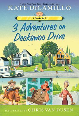 3 Adventures on Deckawoo Drive