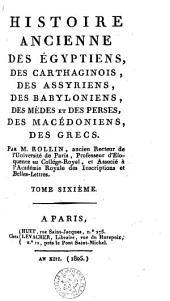 Histoire ancienne des Egyptiens, des Carthaginois, des Assyriens, des Babyloniens, ...