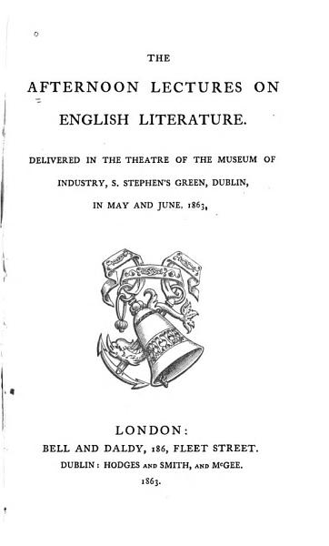 Download The Afternoon Lectures on English Literature Delivered in Dublin in May and June 1863 Book