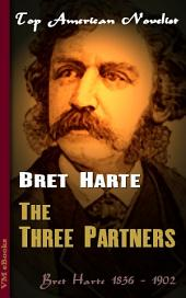 The Three Partners: Top American Novelist