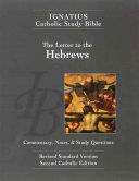 The Letter to the Hebrews  2nd Ed    Ignatius Catholic Study Bible