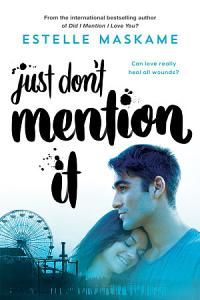 Just Don t Mention It Book