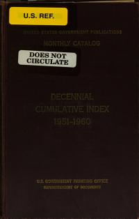 United States Government Publications Monthly Catalog  Decennial   1941 1950   v 2  Decennial   1951 1960   v 3  Quinquennial   1961 1965   v 4  Quinquennial   1966 1970 PDF
