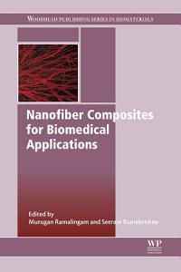 Nanofiber Composites for Biomedical Applications
