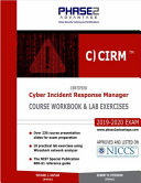 Certified Cyber Incident Response Manager: Course Workbook and Lab Exercises