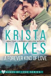 A Forever Kind of Love: A Billionaire Small Town Love Story