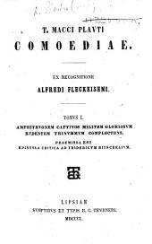T. Macci Plauti Comoediae. Ex recognitione A. Fleckeiseni: Volumes 1-2