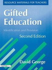 Gifted Education, Second Edition: Identification and Provision
