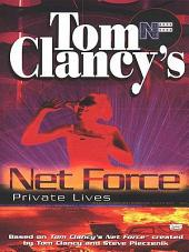 Tom Clancy's Net Force: Private Lives