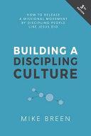 Building a Discipling Culture  3rd Edition