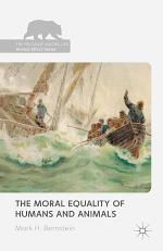 The Moral Equality of Humans and Animals