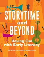 Storytime and Beyond: Having Fun with Early Literacy