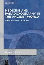 Medicine and Paradoxography in the Ancient World