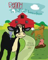 Benny the Bull Calf