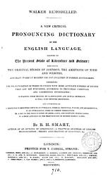 Walker Remodelled A New Critical Pronouncing Dictionary Of The English Language Book PDF