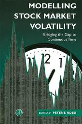 Modelling Stock Market Volatility: Bridging the Gap to Continuous Time