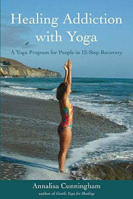 Healing Addiction with Yoga PDF