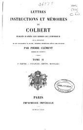 Lettres, instructions et mémoires de Colbert: Volume7