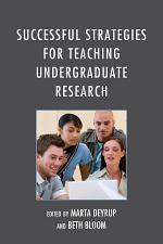 Successful Strategies for Teaching Undergraduate Research