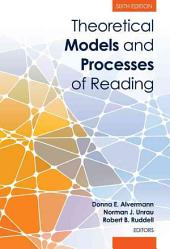 Theoretical Models and Processes of Reading: Volume 978, Issues 0-87712