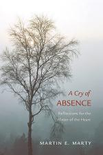 A Cry of Absence