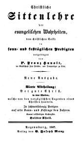 Christliche Sittenlehre der evangelischen Wahrheiten: dem christlichen Volke in sonn- und festtäglichen Predigten vorgetragen, Band 15