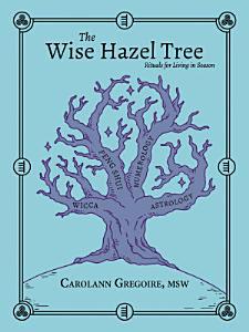 The Wise Hazel Tree