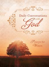 Daily Conversations with God: Prayers for Women