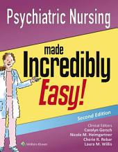 Psychiatric Nursing Made Incredibly Easy!: Includes DSM-5!, Edition 2