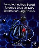 Nanotechnology-Based Targeted Drug Delivery Systems for Lung Cancer