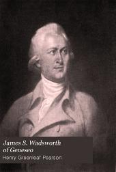 James S. Wadsworth of Geneseo: brevet Major-General of United States Volunteers